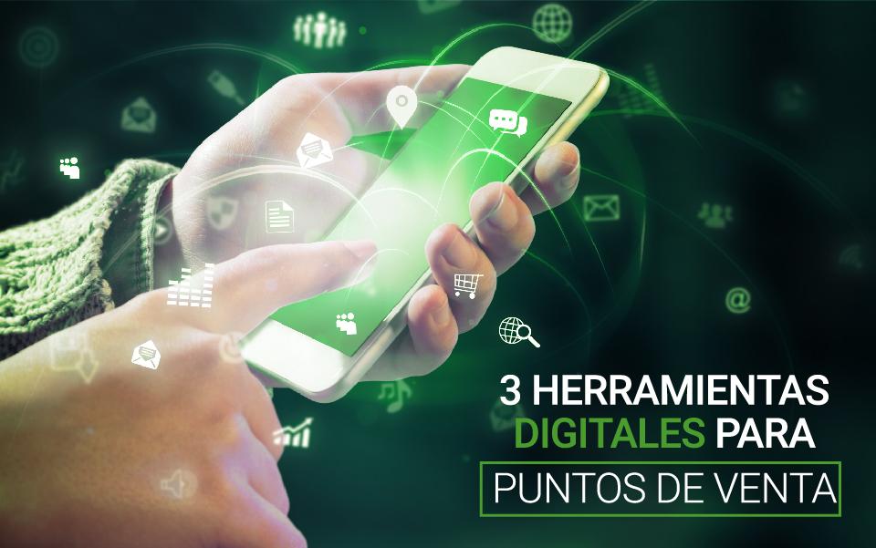 3 ventajas de herramientas digitales para puntos de venta